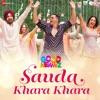 Sauda Khara Khara Single
