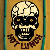 Hot Lunch - Monks On the Moon