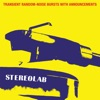 Transient Random-Noise Bursts With Announcements (Expanded Edition), Stereolab