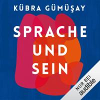 Kübra Gümüsay - Sprache und Sein artwork