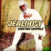 Dantan Humble - Jealousy