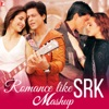 Romance Like SRK - Mashup - Single