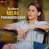 Mere Parwardigaar From Scotland Single