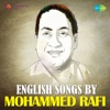 English Songs by Mohammed Rafi Single