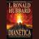 DIANÉTICA: EL PODER DEL PENSAMIENTO SOBRE EL CUERPO - L. Ron Hubbard