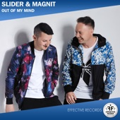 Slider & Magnit - Out Of My Mind