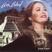 Ana Gabriel - Parece Que Fue Ayer