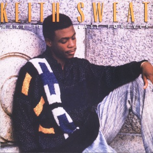 KEITH SWEAT (FT. JACCI MCGHEE)