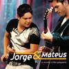 Jorge & Mateus - O Mundo é Tão Pequeno (Ao Vivo)  arte