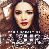 Can't Forget Me - Fazura