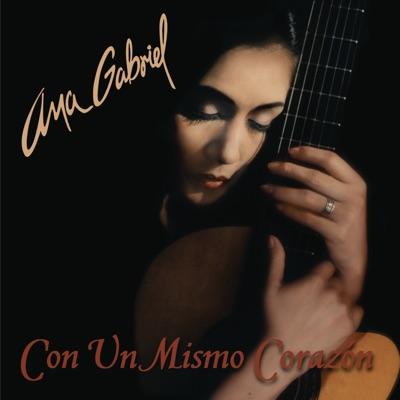 Con un Mismo Corazón - Ana Gabriel