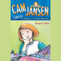 Cam Jansen: The Mystery of the Stolen Diamonds #1 (Unabridged)