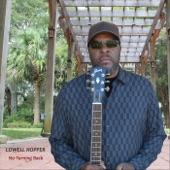 Lowell Hopper;G. Vernon Burrell, Jr. - You've Got to Get It (feat. G. Vernon Burrell, Jr.)
