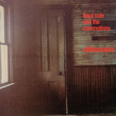 Rattlesnakes (Deluxe Edition) - Lloyd Cole