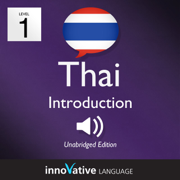 Learn Thai - Level 1: Introduction to Thai, Volume 1: Volume 1: Lessons 1-25