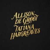 Allison de Groot/Tatiana Hargreaves - Lonesome Blues