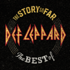 Def Leppard - The Story So Far: The Best of Def Leppard artwork