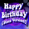 Happy Birthday - Happy Birthday (Disco Version) artwork