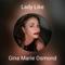 Lady Like - Gina Marie Osmond lyrics