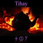 Tihay - Tihay Music