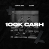 Capital Bra & Samra - 100k Cash Grafik