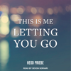 Heidi Priebe - This is Me Letting You Go  artwork