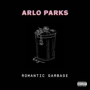 Arlo Parks - Romantic Garbage