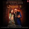 Yo Yo Honey Singh - Saiyaan Ji (feat. Nushrratt Bharuccha) artwork