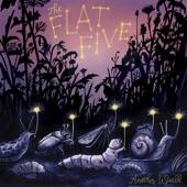 The Flat Five - Drip a Drop