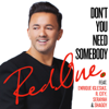 RedOne - Don't You Need Somebody (feat. Enrique Iglesias, R. City, Serayah & Shaggy) artwork