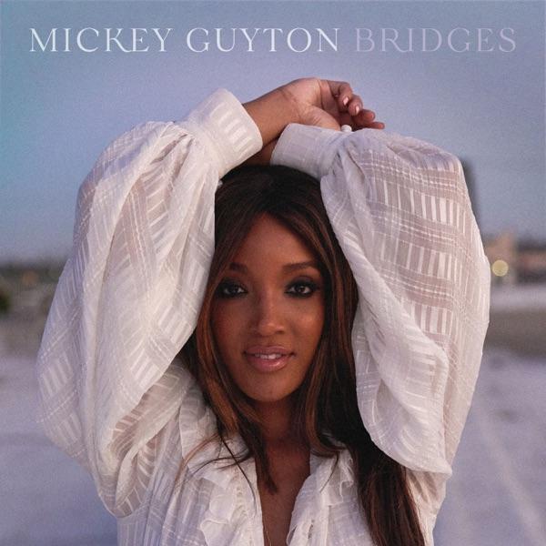 Mickey Guyton - Bridges - EP