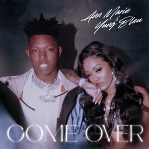 Ann Marie & Yung Bleu - Come Over