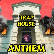 Trap House Anthem - Jake Webber, Colby Brock, Sam Golbach, Corey Scherer & Aaron Doh - Jake Webber, Colby Brock, Sam Golbach, Corey Scherer & Aaron Doh