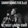 All Night Longer Remix feat B o B Single