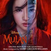 Mulan Original Motion Picture Soundtrack  - Harry Gregson Williams