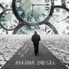 Maxim Diesel - No Time No Life artwork