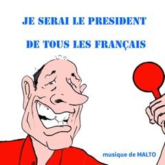 Je serai le président de tous les Français