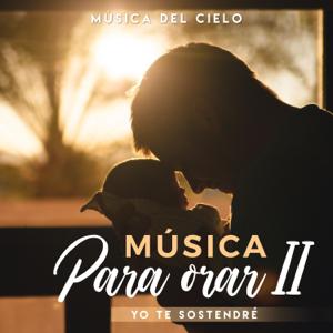 Música Del Cielo - Música Para Orar 2 (Yo te sostendré) [Instrumental]