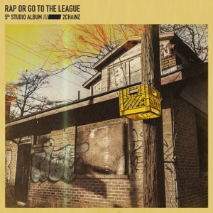 Rap or Go to the League Mp3 Download