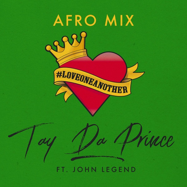 Love One Another (feat. John Legend) [Afro Mix] - Single