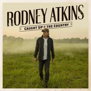 RODNEY ATKINS - Thank God For You Chords and Lyrics