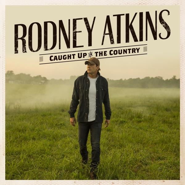 Rodney Atkins - Thank God For You