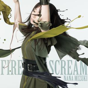 水樹奈々 - FIRE SCREAM