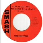 The Festivals - You've Got the Makings of a Lover