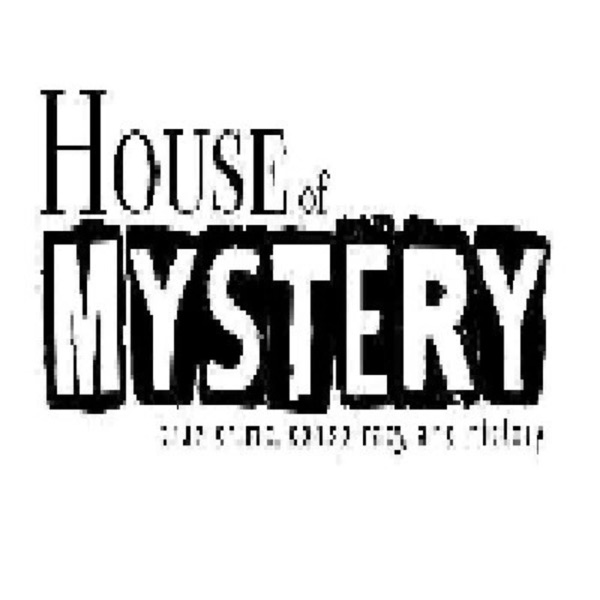 House of Mystery True Crime History