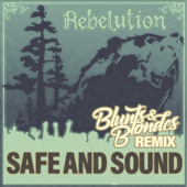 Safe and Sound (Rebelution) [Remix] - Blunts & Blondes