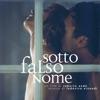 Sotto Falso Nome Original Motion Picture Soundtrack