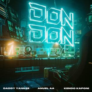 Daddy Yankee, Anuel AA & Kendo Kaponi – Don Don – Single [iTunes Plus AAC M4A]