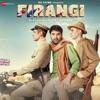 Firangi (Original Motion Picture Soundtrack) - EP