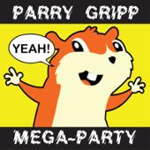 Parry Gripp Mega-Party (2008-2012)